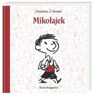 MIKOŁAJEK / Goscinny Rene, Sempe Jean-Jacques