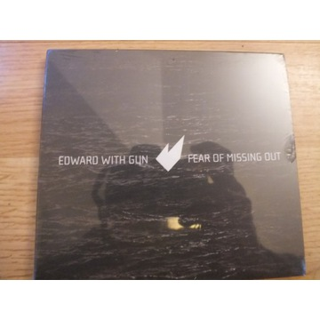 """EDWARD WITH GUN - """"Fear of Missing Out"""""""
