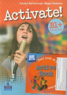 Activate B1+ Student's Book plus Active Book z pły
