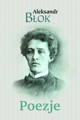 Poezje Aleksandr Błok
