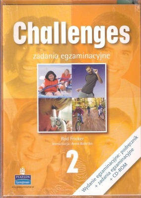 CHALLENGES 2 / PODRĘCZNIK+ZADANIA EGZAMINACYJNE+CD