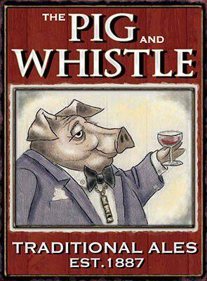 THE PIG AND WHISTLE металлический плакат вывеска