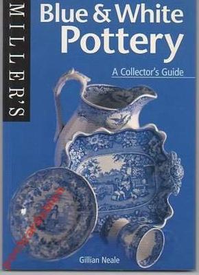 20343 Blue & White Керамика:  Collector'S Guid