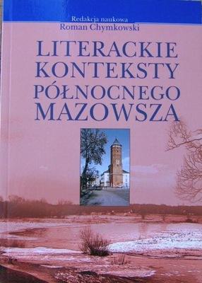 LITERACKIE KONTEKSTY PÓŁNOCNEGO MAZOWSZA nowa