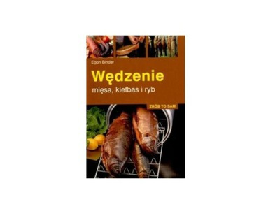 Kniha Fajčenie mäso, údeniny a ryby, Egon binder