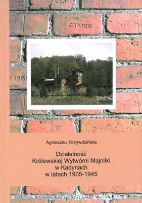 Деятельность Королевской студии Майолики в Kadyna