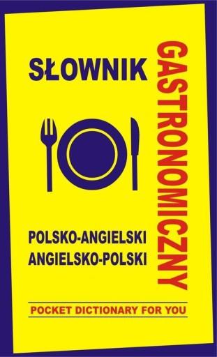 Slownik Gastronomiczny Polsko Angielski Angielsko 7301296706