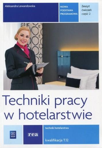 Techniki pracy w hotelarstwie Zeszyt ćwiczeń Kwali