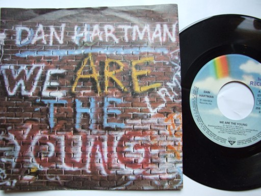 DAN HARTMAN - WE ARE THE YOUNG - I'M NOT A ROLLING