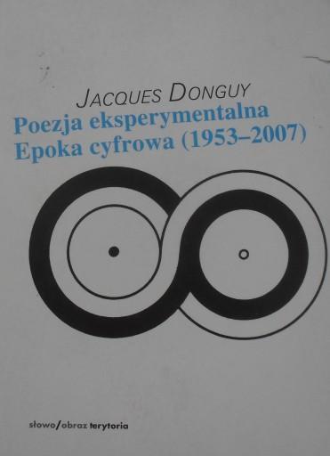 POEZJA EKSPERYMENTALNA EPOKA CYFROWA (1953-2007)