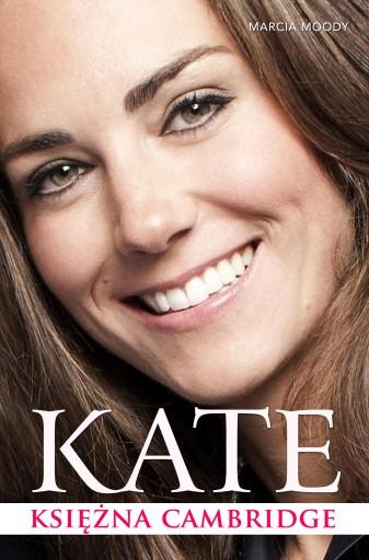 Kate. Księżna Cambridge. Książka. Biografia.