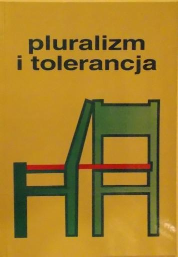 PLURALIZM I TOLERANCJA
