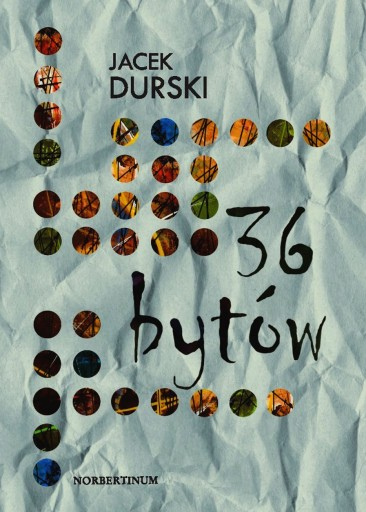 36 bytów (Jacek Durski)