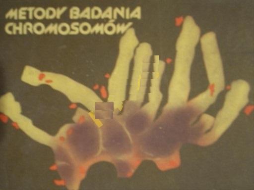Metody badania chromosomów PWRiL