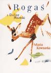 Rogaś z Doliny Roztoki Maria Kownacka